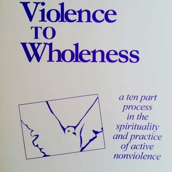 NonV From Violence to Wholeness