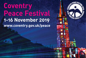 Coventry Peace Festival 1st -16th November @ Various, Coventry