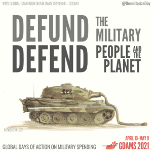 Global Days of Action on Military Spending (GDAMS) 10th April-9th May